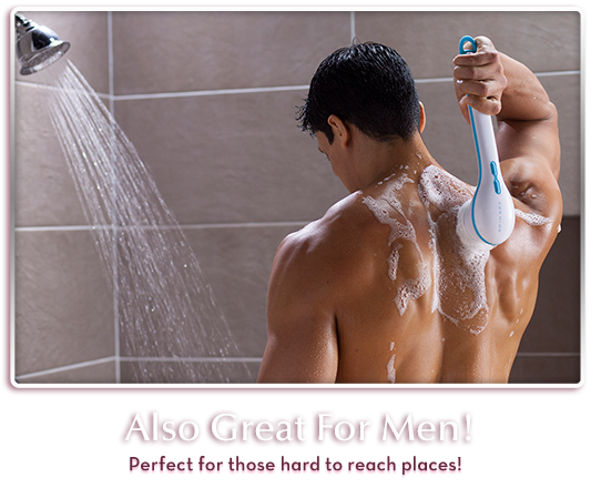Also Great for Men – Perfect for those hard to reach places!